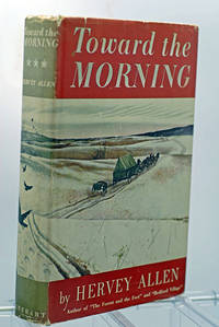 image of Toward The Morning (First Printing--Illustrated by Wyeth)