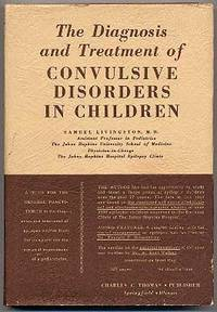 The Diagnosis and Treatment of Convulsive Disorders in Children