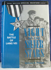 image of Night of the Silver Stars: The Battle of Lang Vei