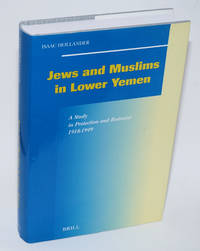 image of Jews and Muslims in Lower Yemen: a Study in Protection and Restraint, 1918-1949