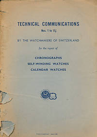 Technical Communications by the Watchmakers of Switzerland for the Repair of Chronographs + Self-Winding Watches + Calendar Watches. 15 Pamphlets