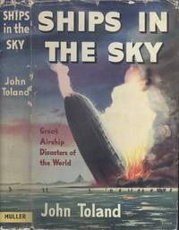 Ships in the Sky - Great Airship Disasters of the World.