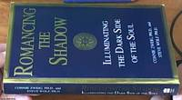 image of Romancing the Shadow: Illuminating the Dark Side of the Soul