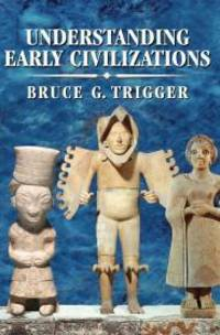 image of Understanding Early Civilizations: A Comparative Study