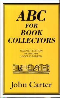 ABC for Book Collectors by Carter, John - 2000-04-01