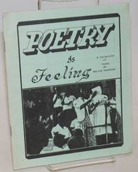 Poetry is feeling: a collection of poems