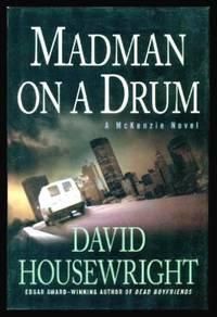 MADMAN ON A DRUM   A McKenzie Novel
