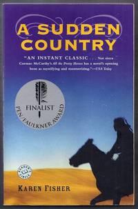 A Sudden Country. A Novel