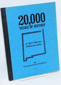 20,000 years of history; a New Mexico bibliography