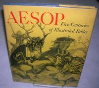 AESOP FIVE CENTURIES OF ILLUSTRATED FABLES