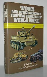TANKS AND OTHER ARMOURED FIGHTING VEHICLES OF WORLD WAR II