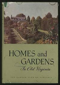 Homes And Gardens in Old Virginia