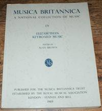 Musica Britannica, A National Collection of Music, LV, Elizabethan Keyboard Music