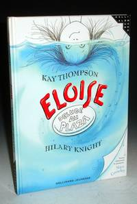 Eloise; Deluge Au Plaza (signed By Hilary Knight, the Original illustartor)