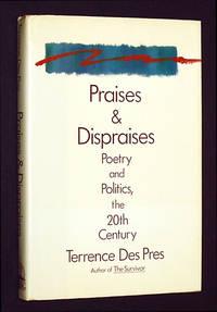 Praises and Dispraises: Poetry and Politics, the 20th Century