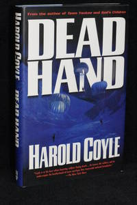 Dead Hand by Harold Coyle - 1st Edition - 2001 - from Walnut Valley Books/Books by White (SKU: 009019)