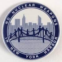 image of No nuclear weapons in New York Harbor [pinback button]