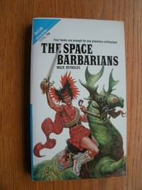 The Space Barbarians / The Eyes of Bolsk # 77710 by  Mack / Robert Lory Reynolds - Paperback - First edition first printing - 1969 - from Scene of the Crime Books, IOBA (SKU: biblio13458)
