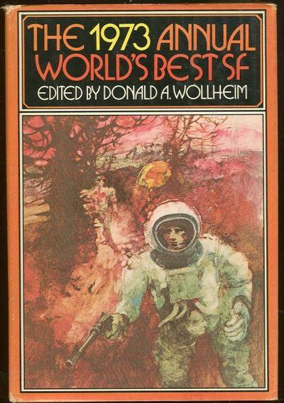 1973 ANNUAL WORLD'S BEST SF, Wollheim, Donald Editor