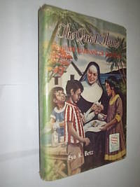 The Quiet Flame. Mother Marianne Of Molokai by Betz Eva K - First Edition - 1963 - from Flashbackbooks (SKU: biblio1569 F18730)