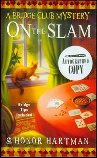 On the Slam by  Honor Hartman - Paperback - Signed First Edition - 2007 - from Bookmarc's (SKU: EC43720BB)