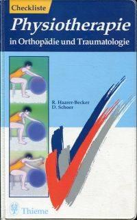 Checkliste Physiotherapie in Orthopädie und Traumatologie.