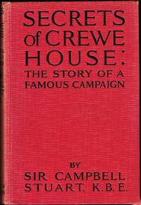 Secrets of Crewe House. The story of a famous campaign.
