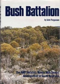 Bush Battalion. The AMP Society's Ninety Mile Desert development in South Australia