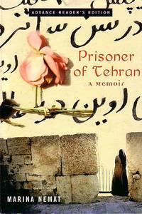 Prisoner of Tehran - A Memoir / ADVANCED READING COPY
