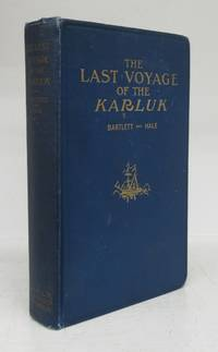 image of The Last Voyage of the Karluk: Flagship of Vilhjalmar Stefansson's Canadian Arctic Expedition of 1913-16