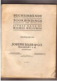 Catalogue 770, Bucheinbände, Bookbindings Historical and Decorative,  Livres Dans De Riches...