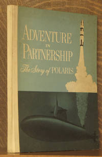 ADVENTURE IN PARTNERSHIP, THE STORY OF POLARIS
