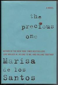 The Precious One  A Novel