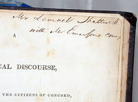 A HISTORICAL DISCOURSE, DELIVERED BEFORE THE CITIZENS OF CONCORD, 12TH SEPT. 1835 with A HISTORY OF THE TOWN OF CONCORD