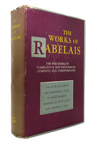 THE WORKS OF RABELAIS by Rabelais - First Edition; First Printing - 1949 - from Rare Book Cellar and Biblio.com