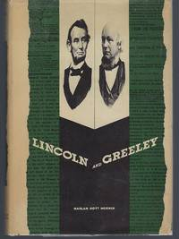 Lincoln and Greeley