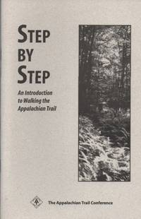 Step By Step, an Introduction to Walking the Appalachian Trail