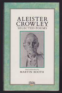 Aleister Crowley : Selected Poems