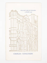 William Carlos Williams; An Address in Honor of his Induction into The Poets' Corner of the Cathedral Church of St. John the Divine by  CHARLES TOMLINSON - Paperback - First Edition - 1992 - from Captain's Bookshelf, Inc., ABAA (SKU: 32484)