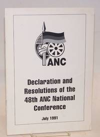 image of Declaration and resolutions of the 48th ANC National Conference; July 1991