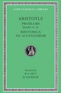 image of Aristotle: Problems: Books 22-38. Rhetorica ad Alexandrum (Loeb Classical Library No. 317) (Bks. 22-38) (English, Greek and Ancient Greek Edition)