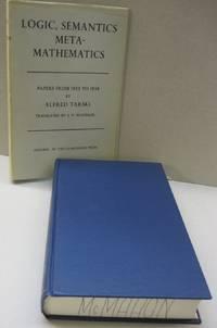 Logic, Samantics, Metamathematics Papers from 1923 to 1938