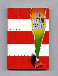 On Distant Ground  - 1st Edition/1st Printing by  Robert Olen Butler - Signed First Edition - 1985 - from Books Tell You Why, Inc. (SKU: 16346)