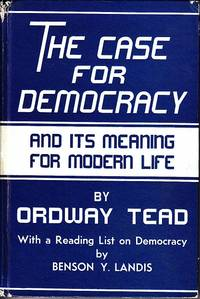 image of The Case For Democracy and Its Meaning for Modern Life  [SIGNED, WITH LETTER]
