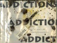 Addictions. An artist's book by Walter Gabrielson & Edward C. Wortz; Santa Barbara Contemporary Arts Forum, 1991