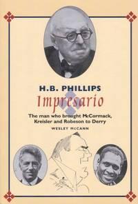 H.B. Phillips: Impresario (Belfast Society publications)