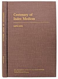 Centenary of Index Medicus; 1879-1979.