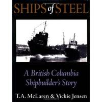 Ships of Steel by T.A. McLaren - Hardcover - from SeaWaves Press and Biblio.com