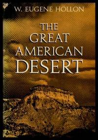 THE GREAT AMERICAN DESERT - Then and Now