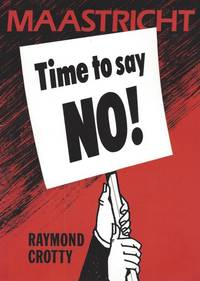 Maastricht - Time to say no !